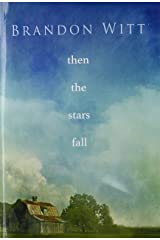 Then the Stars Fall Paperback
