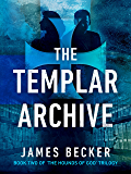 The Templar Archive (The Hounds of God Book 2) (English Edition)