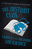 The Distant Clue (The Captain Heimrich Mysteries)