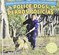 Police Dogs / Perros Policias (Animal Detectives