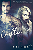 Conflicted (Secrets and Lies Series Book 1)
