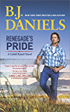 Renegade's Pride: A Western Romance Novel (The Montana Cahills)