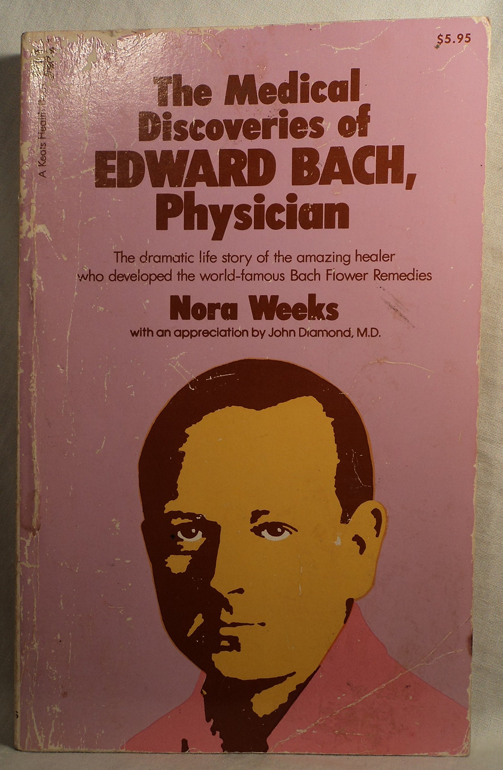 the medical discoveries of edward bach physician english edition