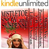 Mistletoe, Snow, and Suspense