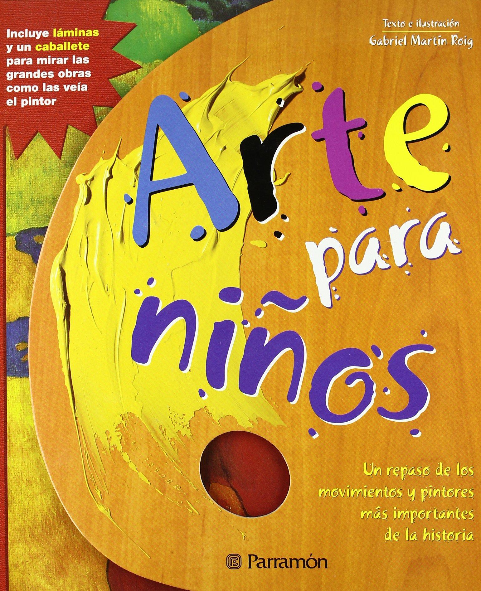 ARTE PARA NIÑOS (Arte y ciencias para niños): Amazon.es: Martín Roig, Gabriel: Libros
