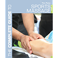The Complete Guide to Sports Massage (Complete Guides) (English Edition)