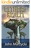 Elthea's Realm (The Story of Elthea's Realm Book 1)