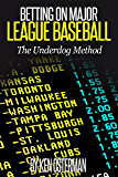 Betting on Major League Baseball The Underdog Method