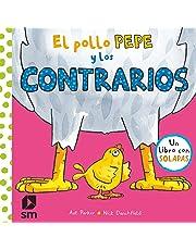 El pollo Pepe y los contrarios: 0 (El pollo Pepe y sus amigos)