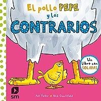El pollo Pepe y los contrarios (El pollo Pepe y sus amigos)