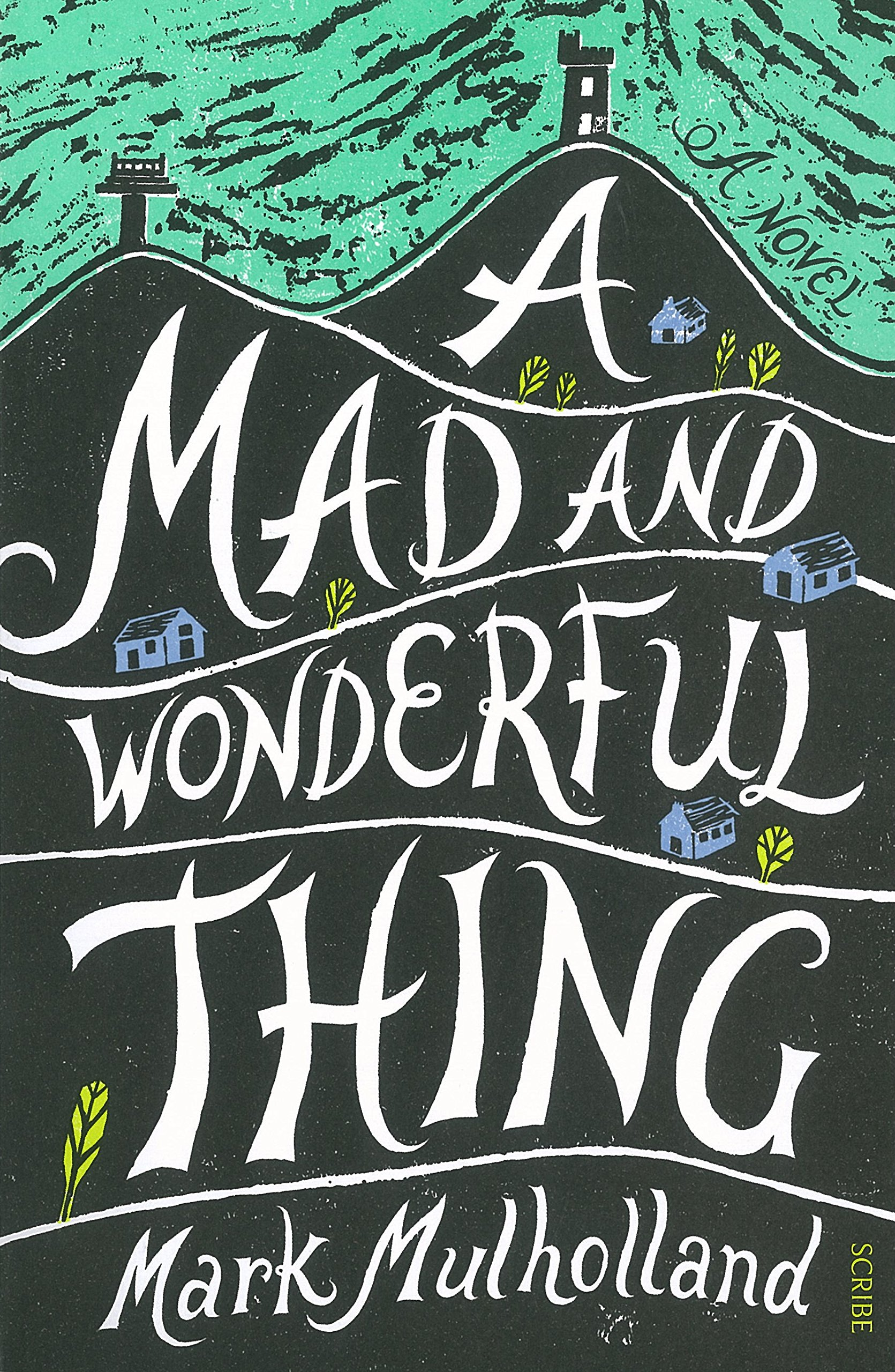 A Mad and Wonderful Thing pdf