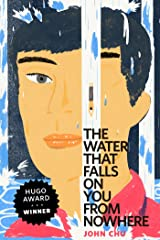 The Water That Falls on You from Nowhere: A Tor.Com Original Kindle Edition