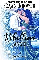 Rebellious Angel: Marsden Descendants (Christmas Wishes Book 6) Kindle Edition