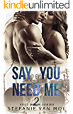 Say You Need Me (Full Moon Book 2)