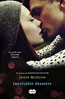 Inevitable desastre (Beautiful 2) (Spanish Edition)