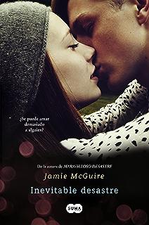 Inevitable desastre (Beautiful 2) (Spanish Edition)