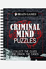 Brain Games - Criminal Mind Puzzles: Collect The Clues And Crack The Cases Spiral-bound