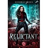 Reluctant (Red Chronicles Book 1)