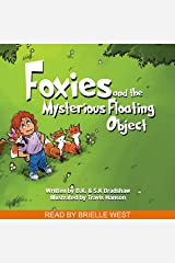 Foxies and the Mysterious Floating Object Audible Audiobook