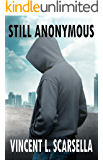 Still Anonymous (The Anonymous Man Book 2)