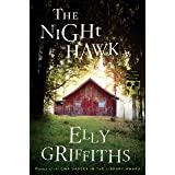 The Night Hawk (Ruth Galloway Mysteries)