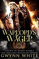 Warlord's Wager: Book Two in the Crown of Blood Series Kindle Edition
