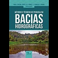 Métodos e técnicas de pesquisa em bacias hidrográficas