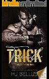 Trick (Diablo's Throne MMA Book 3) (English Edition)