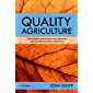 Quality Agriculture: Conversations about Regenerative Agronomy with Innovative Scientists and Growers (English Edition)