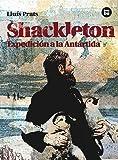 Shackleton. Expedición a la Antártida (Descubridores)