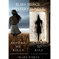 Blake Pierce: Mystery Bundle (Before He Kills and Cause to Kill) (English Edition)