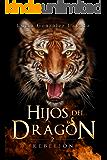 Hijos del dragón: Rebelión