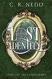 Lost Identity (Eloria Series Book 1)