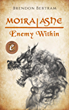 Moira Ashe: Enemy Within