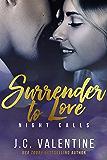 Surrender to Love (Night Calls Book 3)