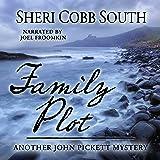 Family Plot: Another John Pickett Mystery
