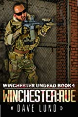 Winchester: Rue (Winchester Undead Book 4) Kindle Edition