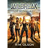 Jailbreak: A space opera adventure (The Ungovernable Book 2)