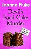 Devil's Food Cake Murder (Hannah Swensen Mysteries, Book 14): An enchantingly cosy mystery