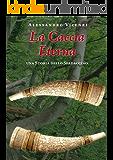 La Caccia Eterna (Storie dello Spadaccino Vol. 5)