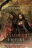 The Kingmakers (3) (Vampire Empire)