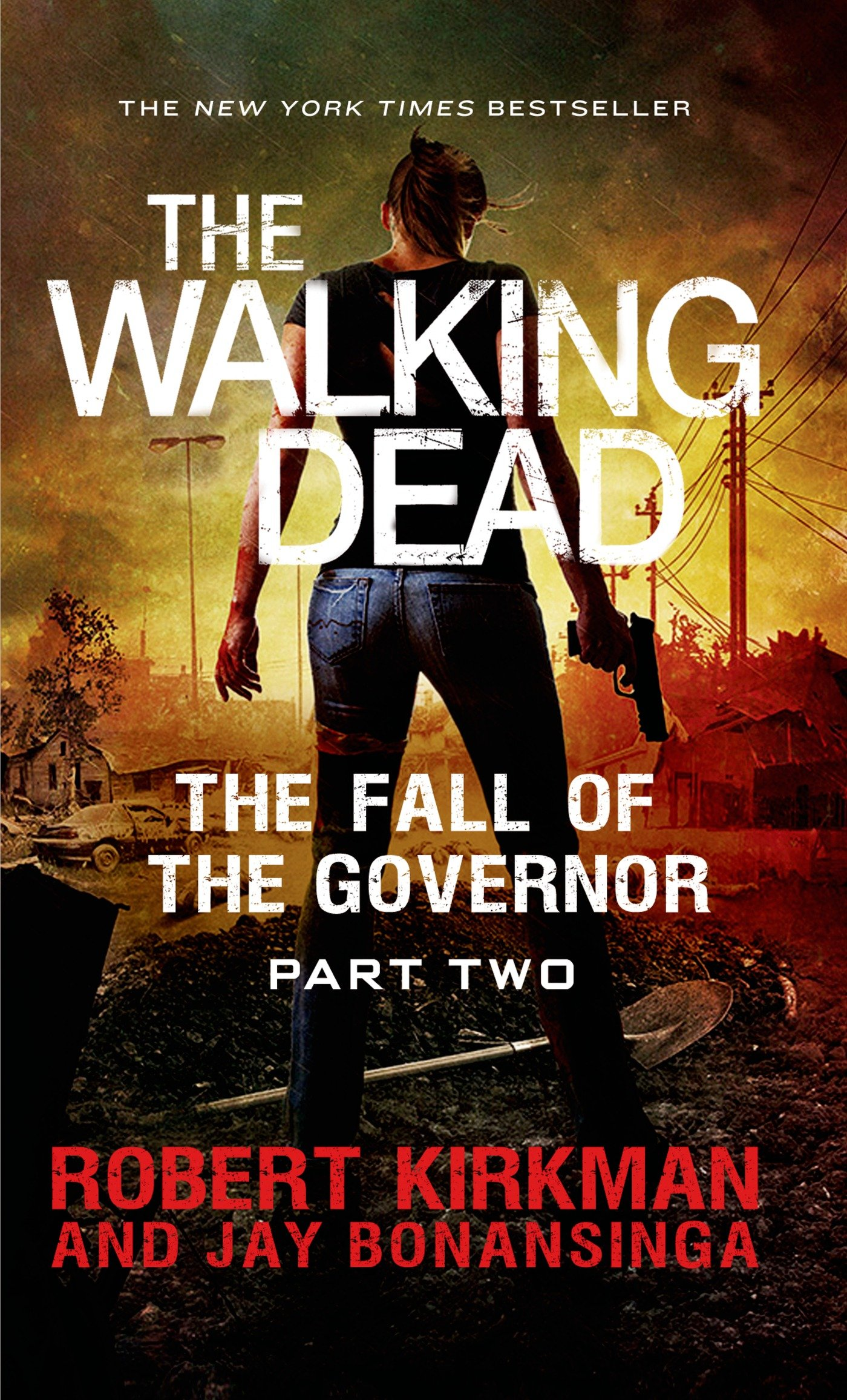 the rise of the governor the walking dead 1 bonansinga jay kirkman robert