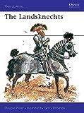 Landsknechts (Men-At-Arms Series, 58)