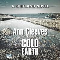 Cold Earth: Shetland, Book 7