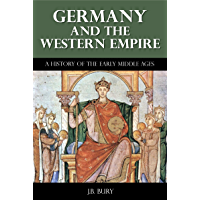 Image for Germany and the Western Empire - A History of the Early Middle Ages (Illustrated)