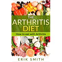 The Arthritis Diet: How to eat with Arthritis