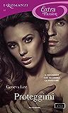 Proteggimi (I Romanzi Extra Passion) (Royals Saga (versione italiana) Vol. 3)