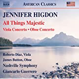 Higdon: All Things Majestic, Viola Concerto & Oboe Concerto (Live)