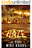 RAZE - Melt Book 5: (A Thrilling Post-Apocalyptic Survival Series)