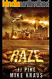 RAZE - Melt Book 5: (A Thrilling Post-Apocalyptic Survival Series)